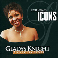Gladys Knight Letter Full Of Tears Серия: Legendary Icons инфо 1822g.