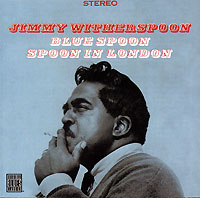 Jimmy Witherspoon Blue Spoon Spoon In London Серия: Original Blues Classics инфо 5574g.
